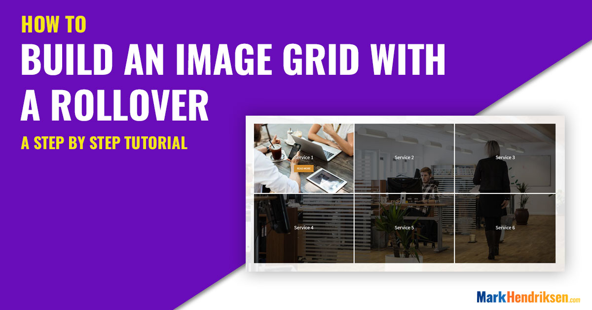 How to build an image grid with a rollover | Markhendriksen com