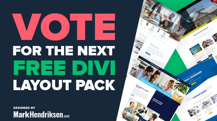Vote For The Next Free Divi Layout Pack