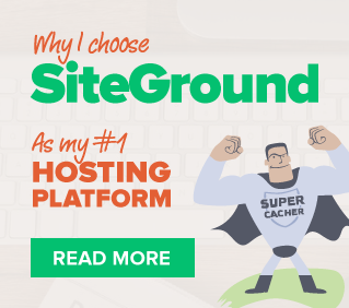 Why I choose SiteGround as my number 1 hosting platform