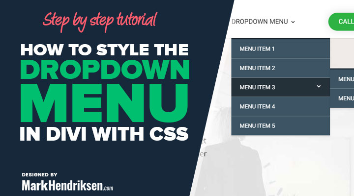 How to style and adjust the width of the dropdown menu in Divi with CSS