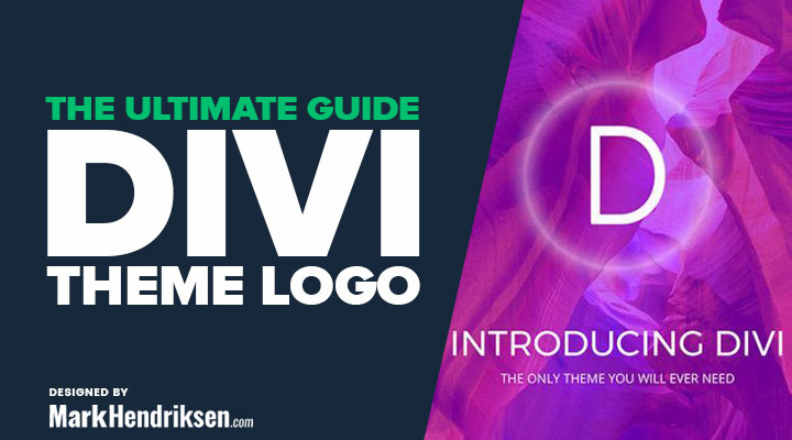 Divi Theme Logo The Ultimate Guide