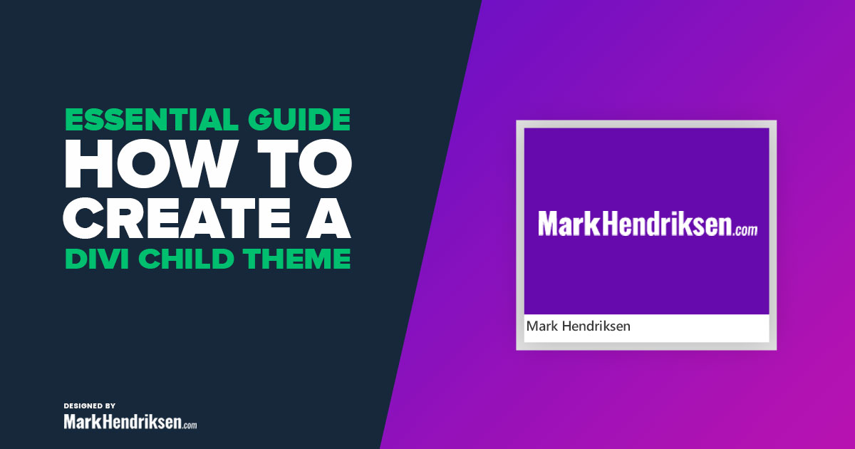 The Essential Guide on How to Make a Divi Child Theme