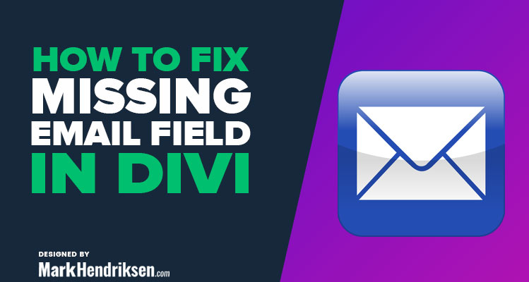 Missing email field in Divi