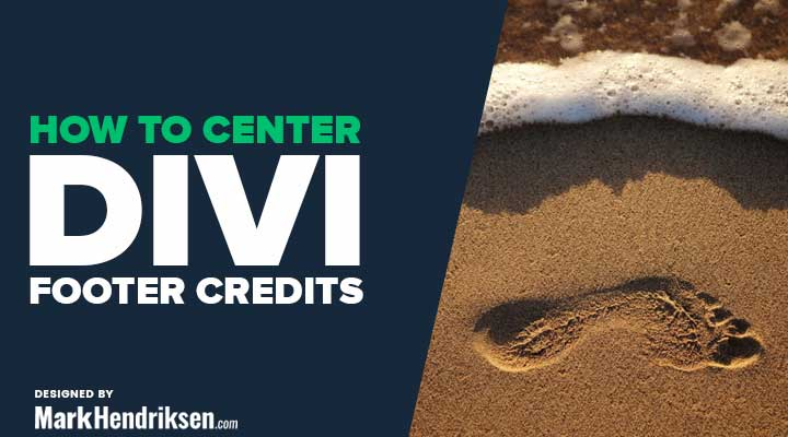 Center Divi footer credits