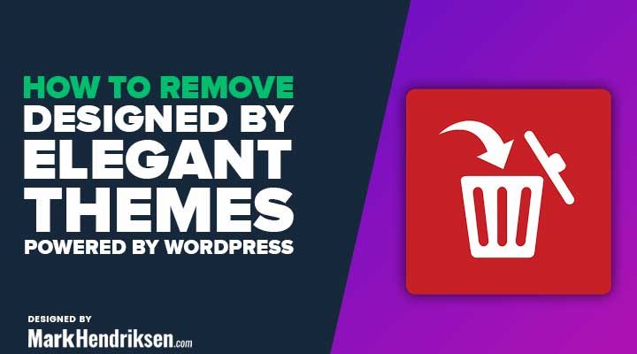 How to remove designed by elegant themes powered by wordpress in Divi