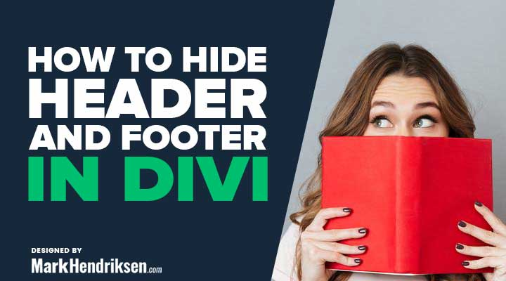How to hide header and footer in Divi