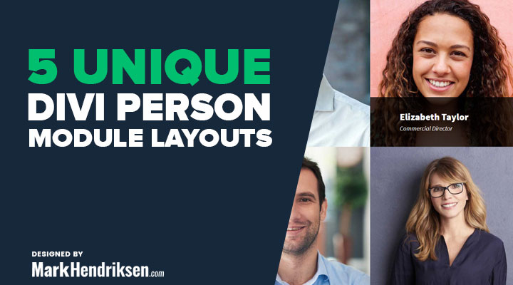 5 Unique Divi Person Module Layouts for Free