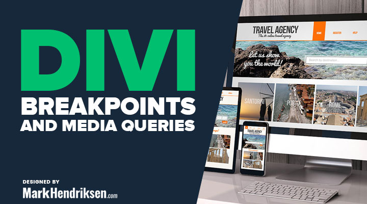 Divi Breakpoints and Media Queries