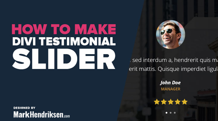 How to Make a Divi Testimonial Slider