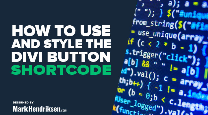 How to use and style the divi button shortcode