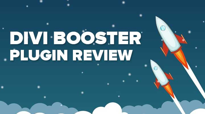 Divi Booster Plugin Review