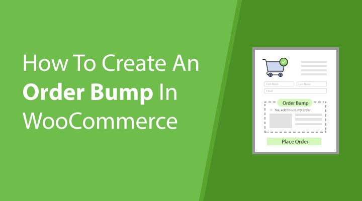 How To Create An Order Bump In WooCommerce