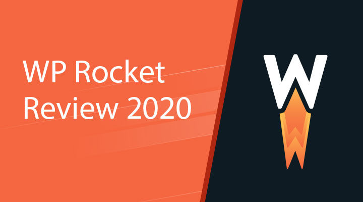 WP Rocket Review & Tutorial 2020: How we decreased loading times with 49%