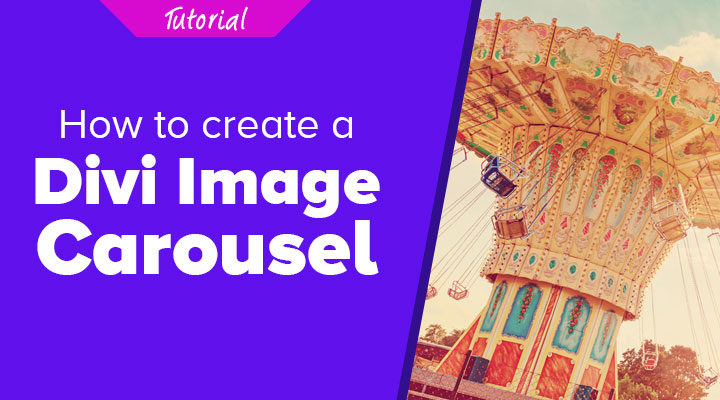 How to Create a Divi Image Carousel