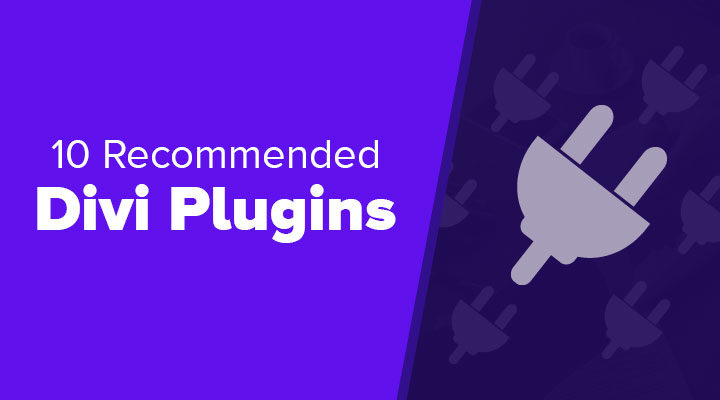10 Recommended Divi Plugins