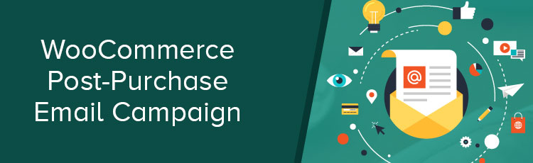 Post-Purchase Email Campaign for WooCommerce