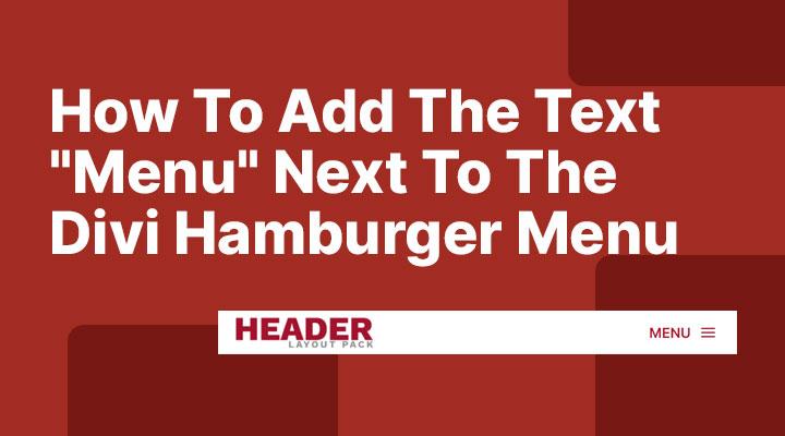 How To Add Text Next To The Divi Hamburger Menu