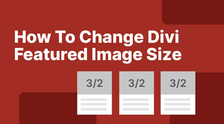 How to change Divi featured image size