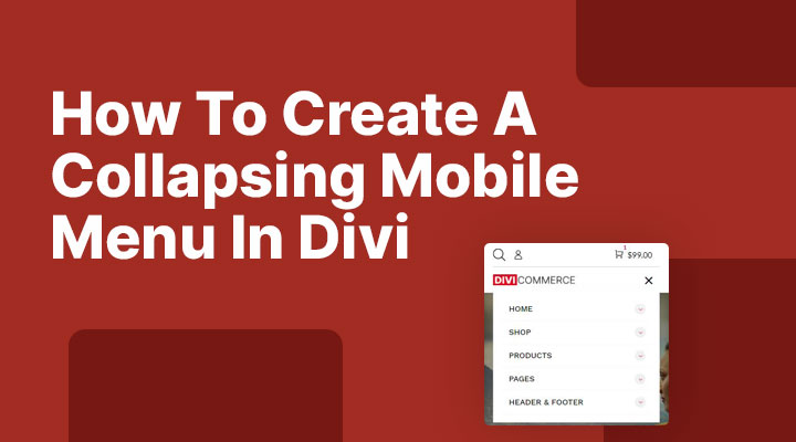 How To Create A Collapsing Mobile Menu In Divi
