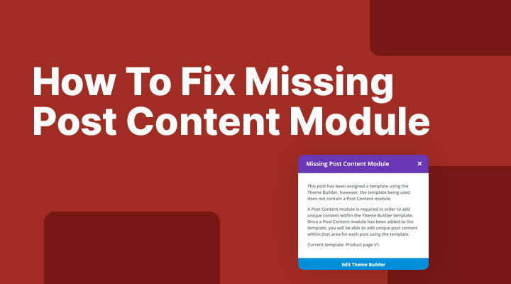 How To Fix Missing Post Content Module